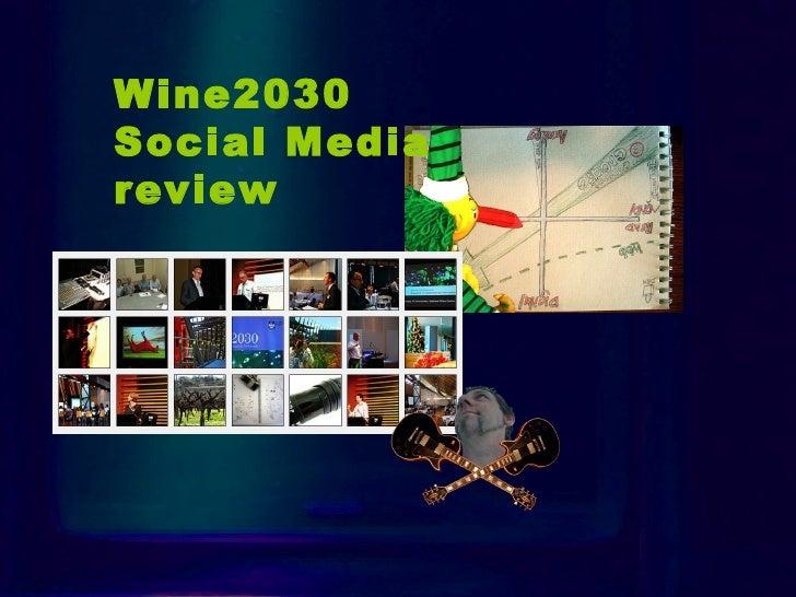 Intro Wine2030  Social Media  review