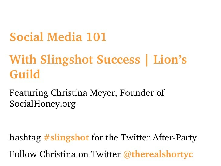 Social Media 101 With Slingshot Success | Lion's Guild Featuring Christina Meyer, Founder of SocialHoney.org hashtag  #sli...