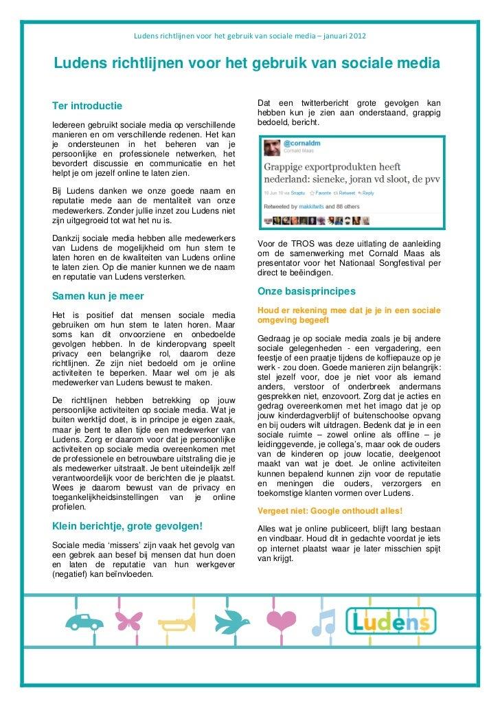Ludens richtlijnen voor het gebruik van sociale media – januari 2012Ludens richtlijnen voor het gebruik van sociale mediaT...