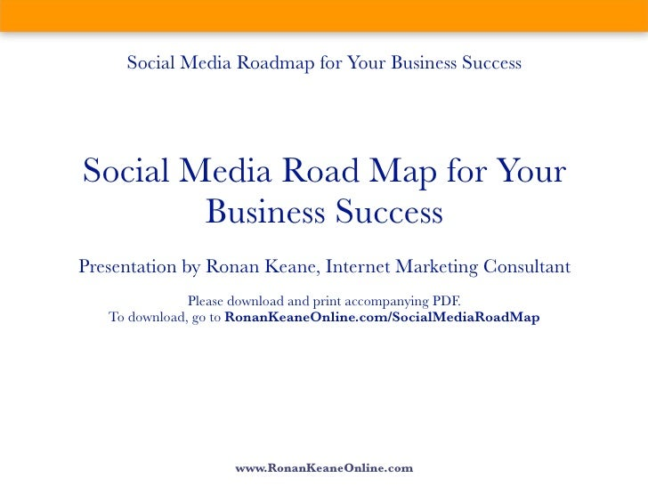 Social Media Road Map For Your Business Success