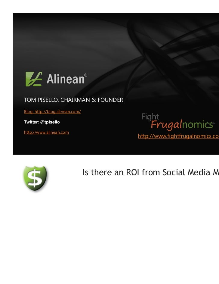 TOM PISELLO, CHAIRMAN & FOUNDERBlog: http://blog.alinean.com/Twitter: @tpisellohttp://www.alinean.com                     ...