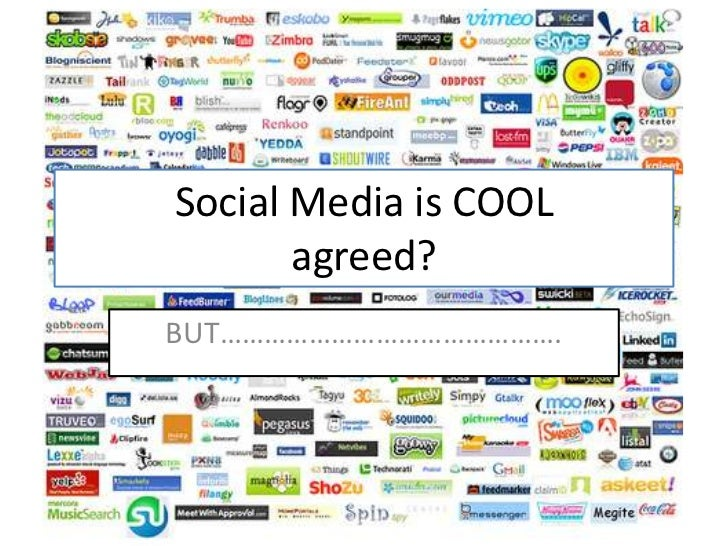 Social Media is COOL       agreed?BUT……………………………………….