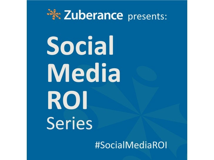 Social Media ROI Series - Social Media B2B