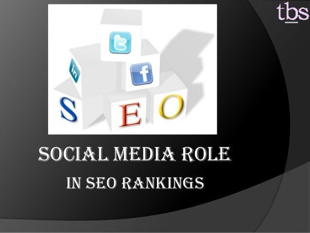 In Seo Rankings Social Media Role
