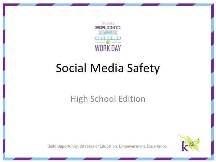 Social Media Safety  High School Edition
