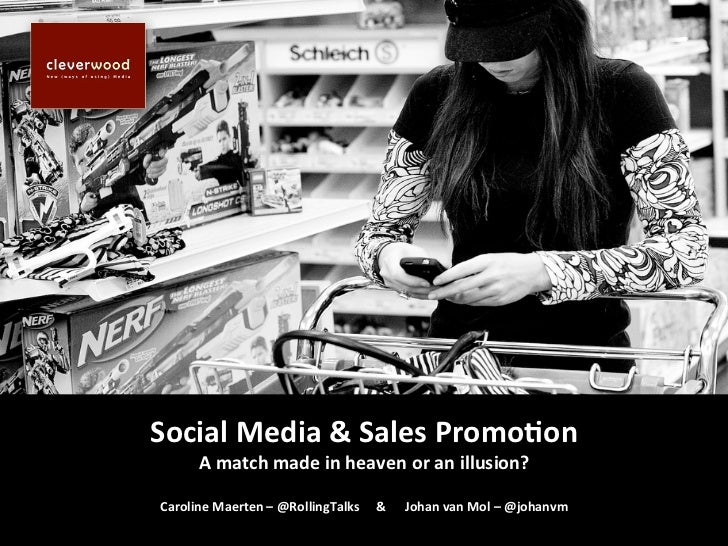Social media&Salespromotion, a match made in heaven or an illusion?