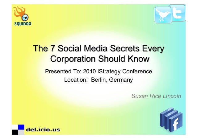 Social Media Secrets | Susan Rice Lincoln, MastertTheNewNet.com | iStrategy, Berlin