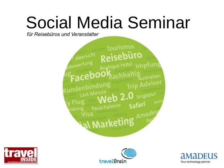 Social Media Seminarfür Reisebüros und Veranstalter