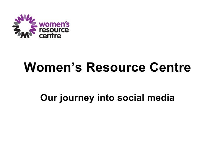 Women's Resource Centre Our journey into social media