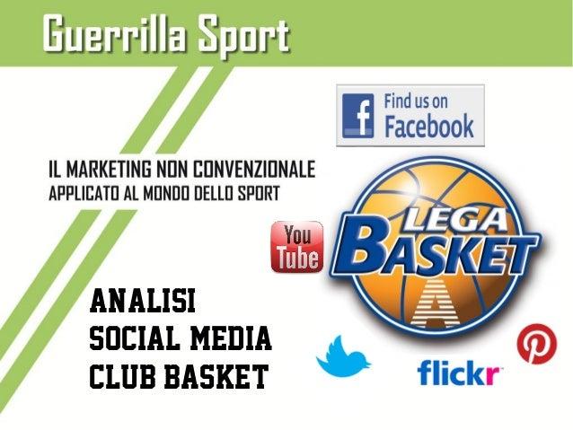 Analisi Social Media Club Lega Serie A di Basket