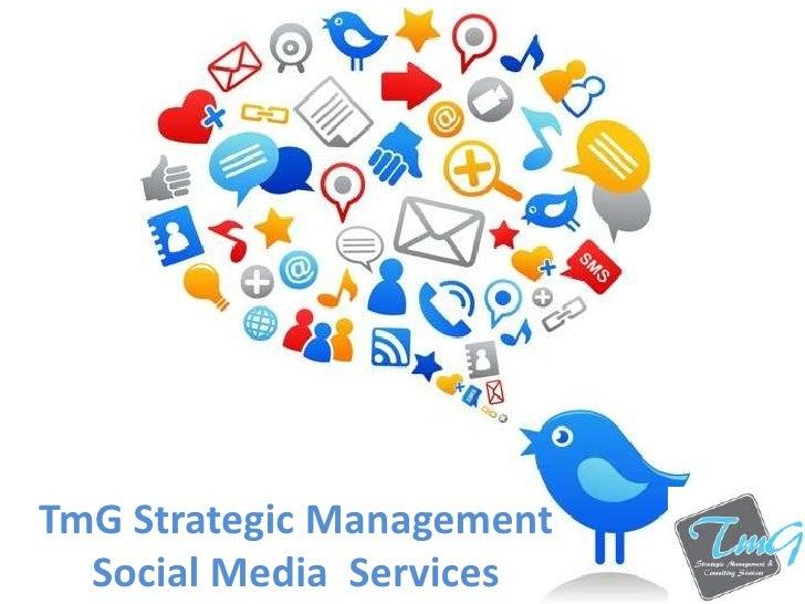 TmG Strategic Management  Social Media Services