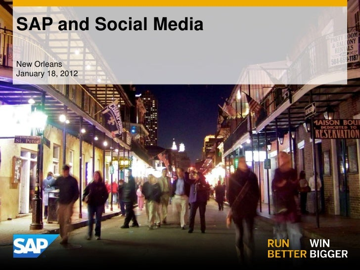 SAP and Social MediaNew OrleansJanuary 18, 2012