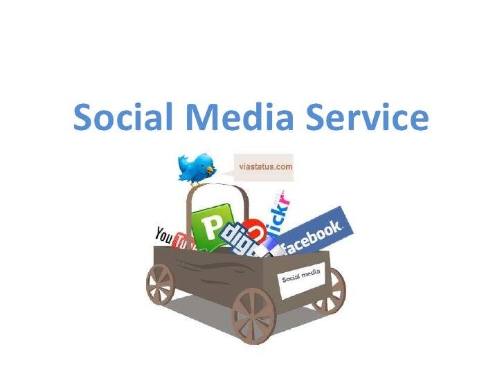Social Media Service<br />.<br />