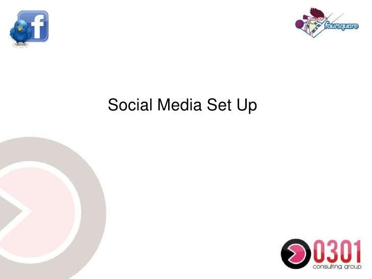Social Media Set Up <br />