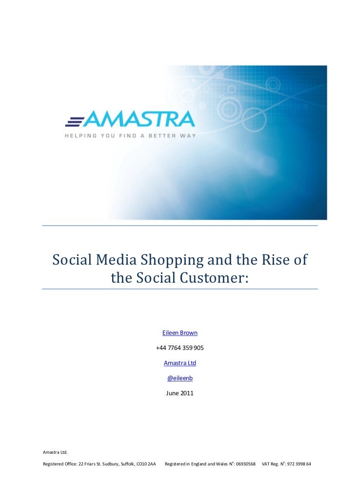 Social Media Shopping and the Rise of            the Social Customer:                                                     ...