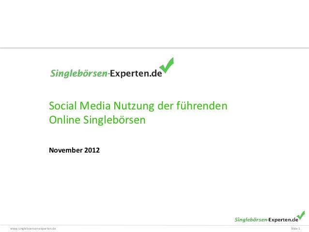 Social Media Nutzung der führenden                        Online Singlebörsen                        November 2012www.sing...