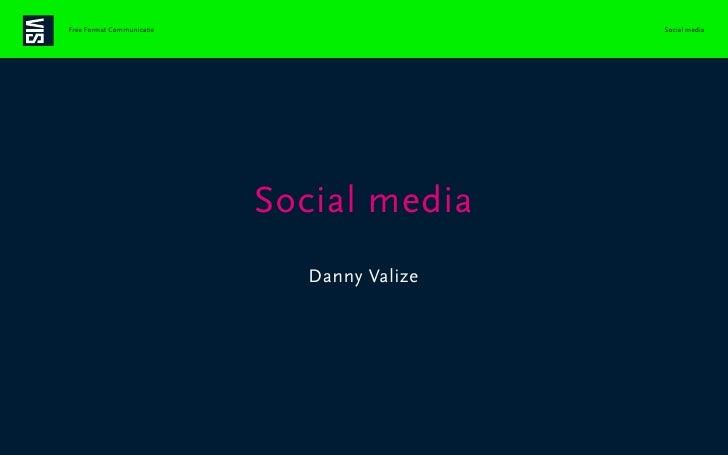 Free Format Communicatie                    Social media                                    Social media                  ...