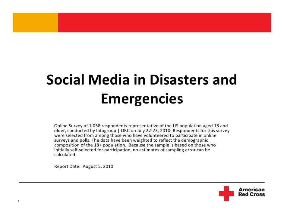 SocialMediainDisastersand             Emergencies      OnlineSurveyof1,058respondentsrepresentativeoftheUSpo...
