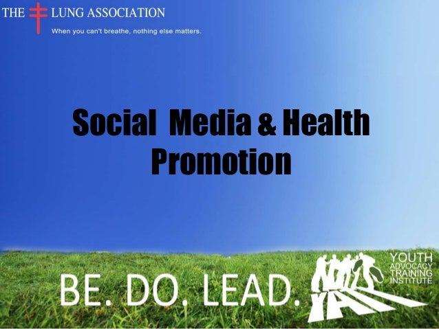 Social Media & Health     Promotion