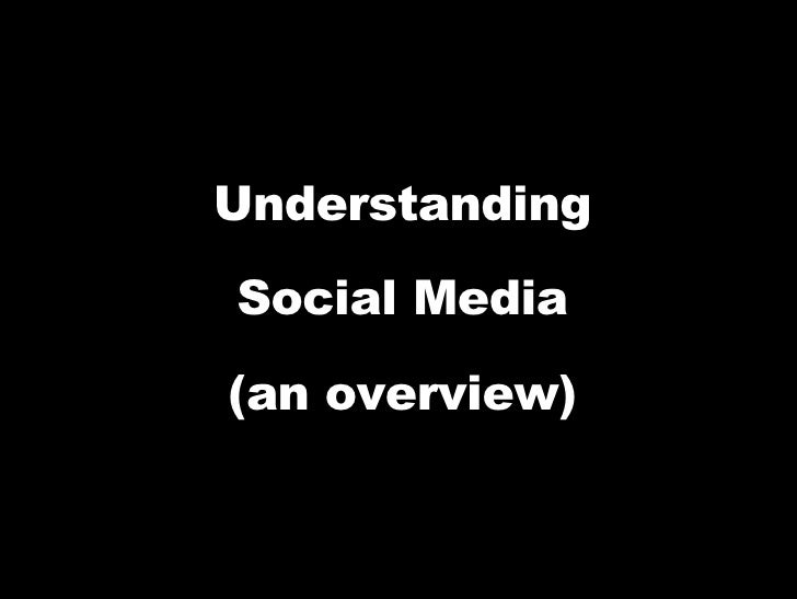 Social Media Overview - Take 2 or 3