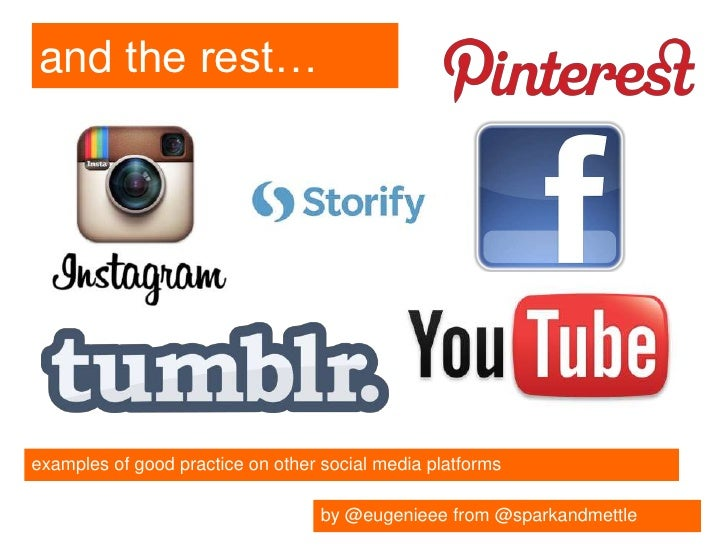 and the rest…examples of good practice on other social media platforms                                   by @eugenieee fro...