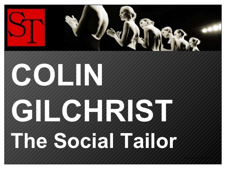 COLIN GILCHRIST The Social Tailor
