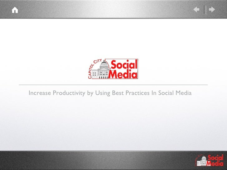 Increase Productivity by Using Best Practices In Social Media