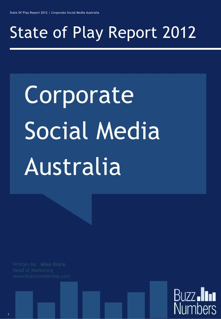 State Of Play Report 2012 | Corporate Social Media Australia    State of Play Report 2012             Corporate           ...