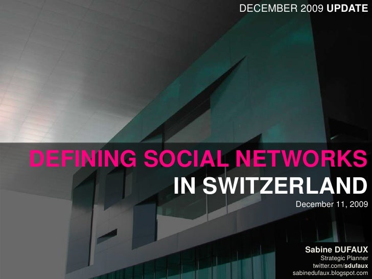 Defining Social Media in Switzerland - 12/2009 Update