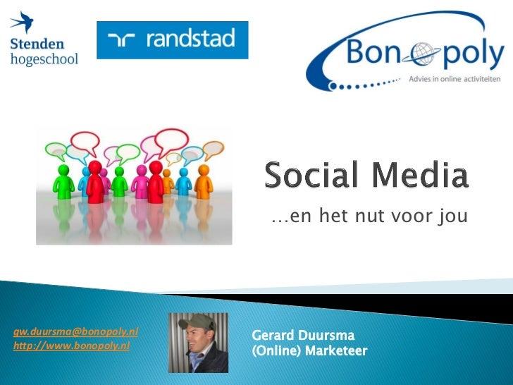…en het nut voor jou     gw.duursma@bonopoly.nl   Gerard Duursma http://www.bonopoly.nl                          (Online) ...