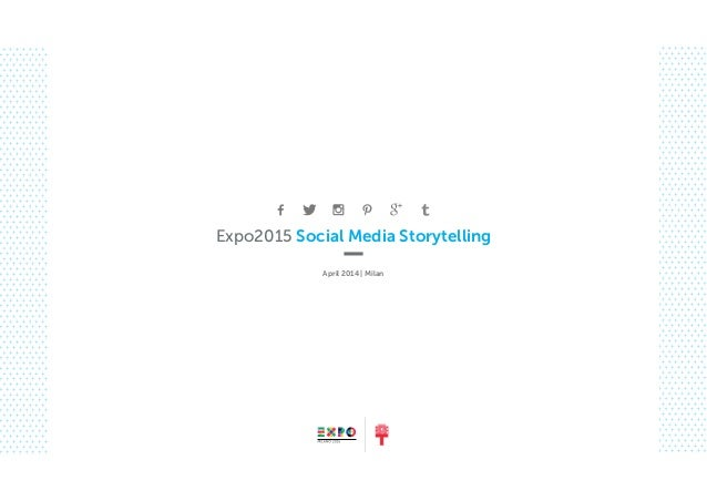 Social media storytelling (english) - Expo 2015 Milano