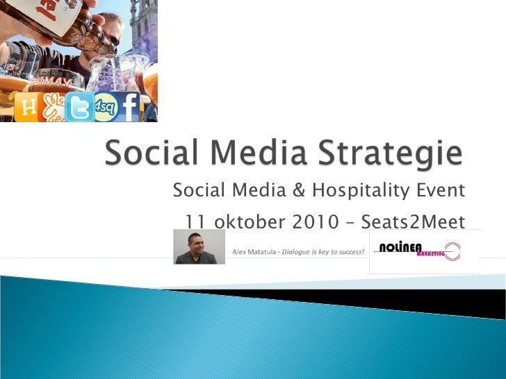 Social Media & Hospitality Event 11 oktober 2010 – Seats2Meet