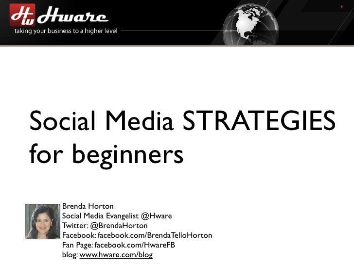 Social Media Strategies For Beginners