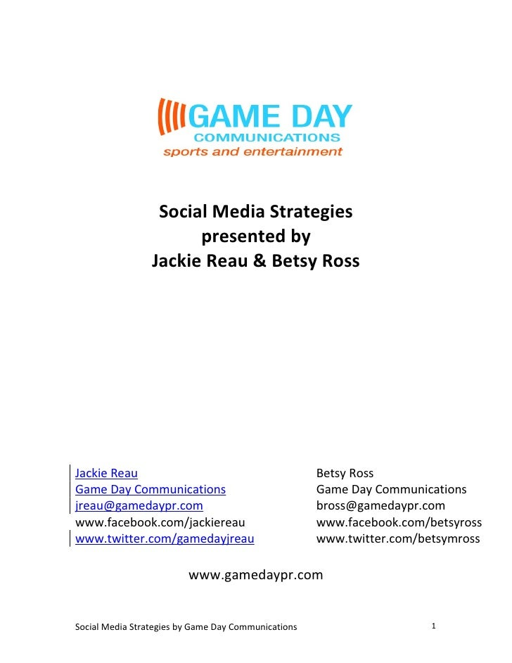Social Media Strategies                        presented by                  Jackie Reau & Betsy Ross     Jackie Reau     ...