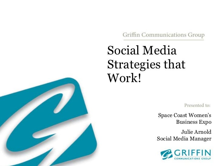 Social Media Strategies that Work!<br />Space Coast Women's Business Expo<br />Julie Arnold<br />Social Media Manager<br />