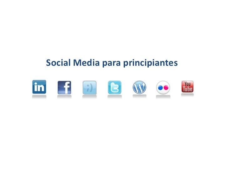 Social Media para principiantes<br />