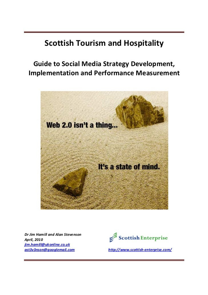 Scottish Tourism and Hospitality   Guide to Social Media Strategy Development,  Implementation and Performance Measurement...
