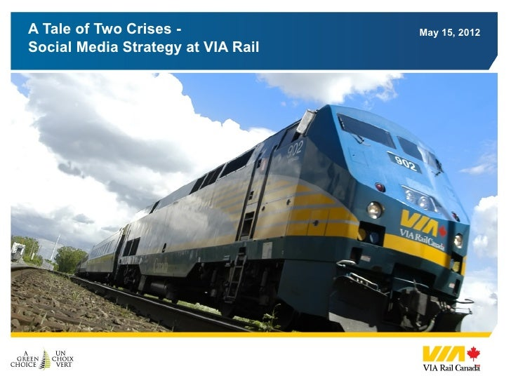 Social Media Strategy at VIA Rail - 2012, including ROI calculation and crisis communications