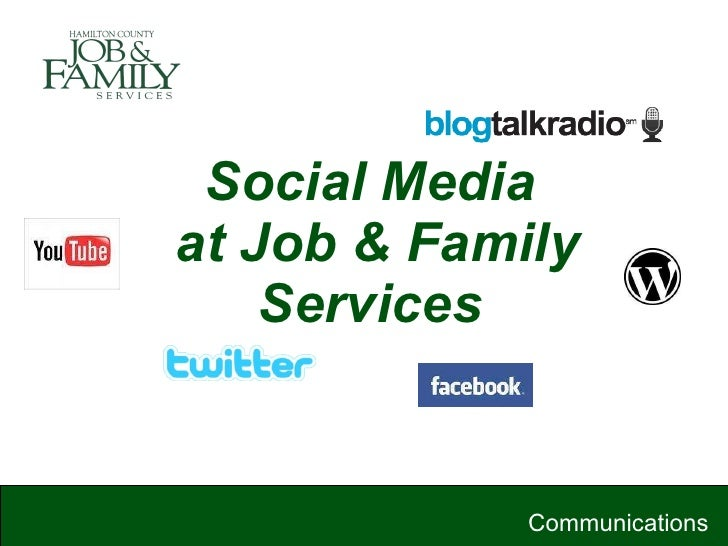 Social Media  at Job & Family Services Communications