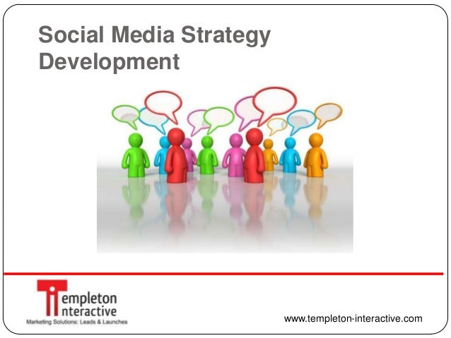 Social Media Strategy Development from Templeton Interactive - 2013