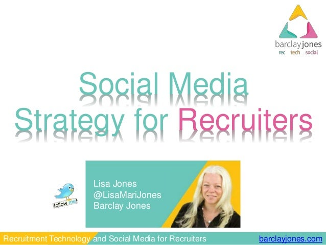 Social media strategy for recruiters