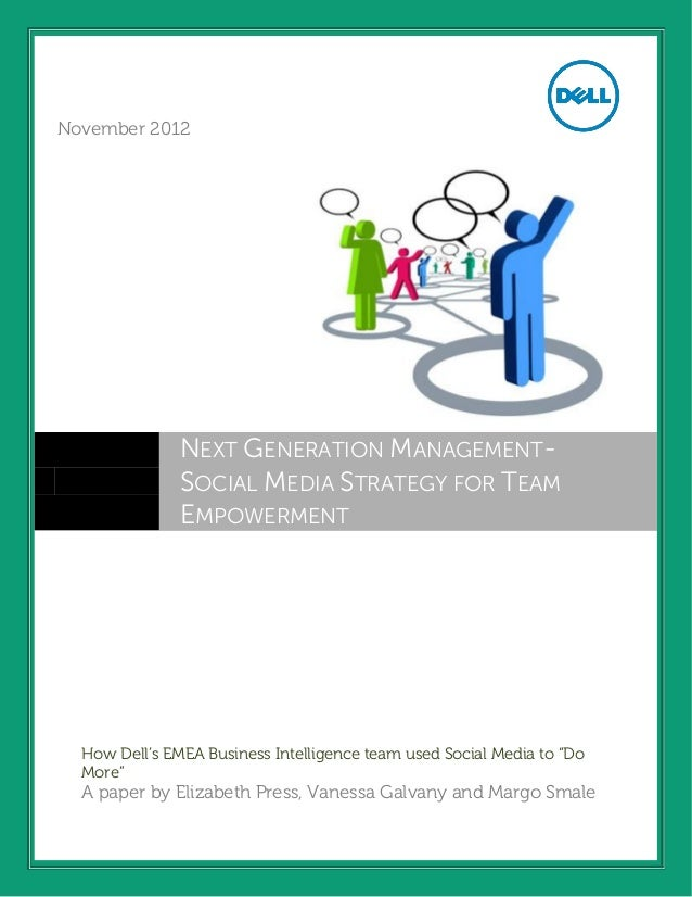 March 2012November 2012               NEXT GENERATION MANAGEMENT-               SOCIAL MEDIA STRATEGY FOR TEAM            ...
