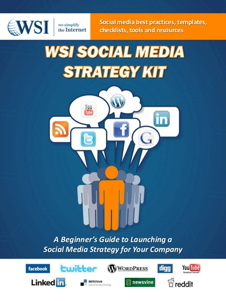 Social media best practices, templates,               checklists, tools and resources   A Beginner's Guide to Launching aS...