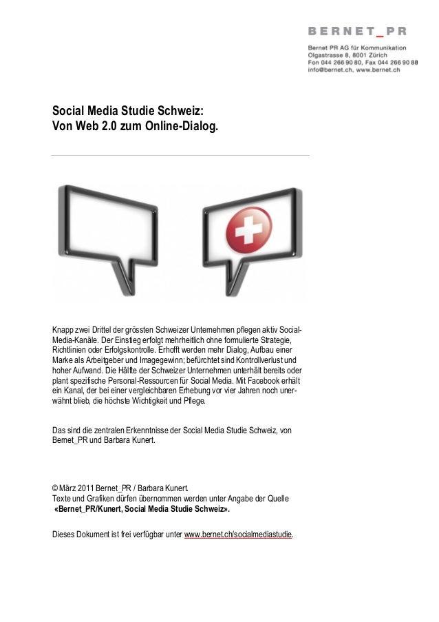 Social Media Studie Schweiz: Von Web 2.0 zum Online-Dialog. Knapp zwei Drittel der grössten Schweizer Unternehmen pflegen ...