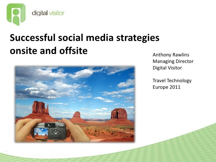 Successful social media strategiesonsite and offsite               Anthony Rawlins                                      Ma...