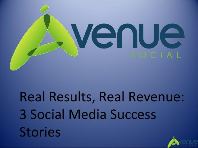 Real Results, Real Revenue: 3 Social Media Success Stories