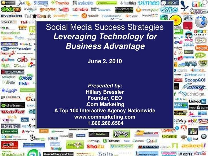 Social media success strategies June 2010 by CEO Hillary Bressler