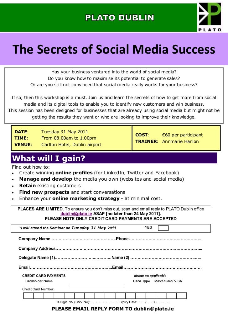 PLATO DUBLIN The Secrets of Social Media Success                       Has your business ventured into the world of social...