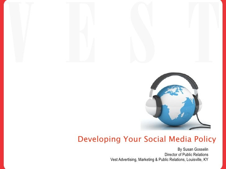 social media policies essay This paper presents a survey of social media policies at institution of higher   an introduction to internet law: an essay on updating your.
