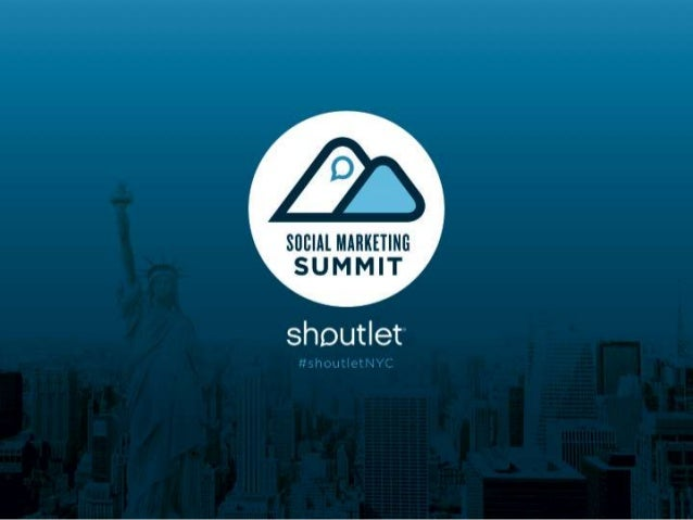 Shoutlet Social Marketing Summit    MARKETING TO THE DIGITAL GENERATION:    Tools for Social Engagement                   ...